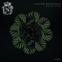CF028 - Atelier Francesco - Dead End feat Astrid - (Frankey & Sandrino Remix) Snippet by CITYFOX on SoundCloud