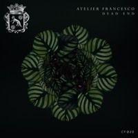 CF028 - Atelier Francesco - Dead End feat Astrid - (Frankey & Sandrino Remix) Snippet by CITYFOX on SoundCloud
