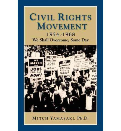 Civil Rights Movement 1954-1968 Through a collection of original source documents and the words of those who lived through the era, Civil Rights Movement gives insight into the historic background and significant events of the struggle for equal rights. Professor Mitch Yamasaki examines the context of the movement, and carefully selected materials highlight the history and the legal, political, social, and cultural effects of desegregation, white resistance,