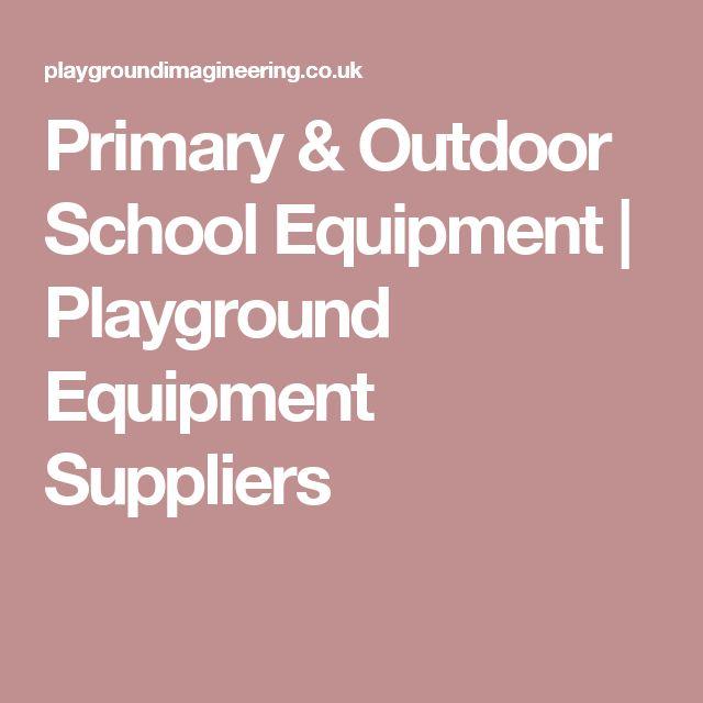 Primary & Outdoor School Equipment | Playground Equipment Suppliers