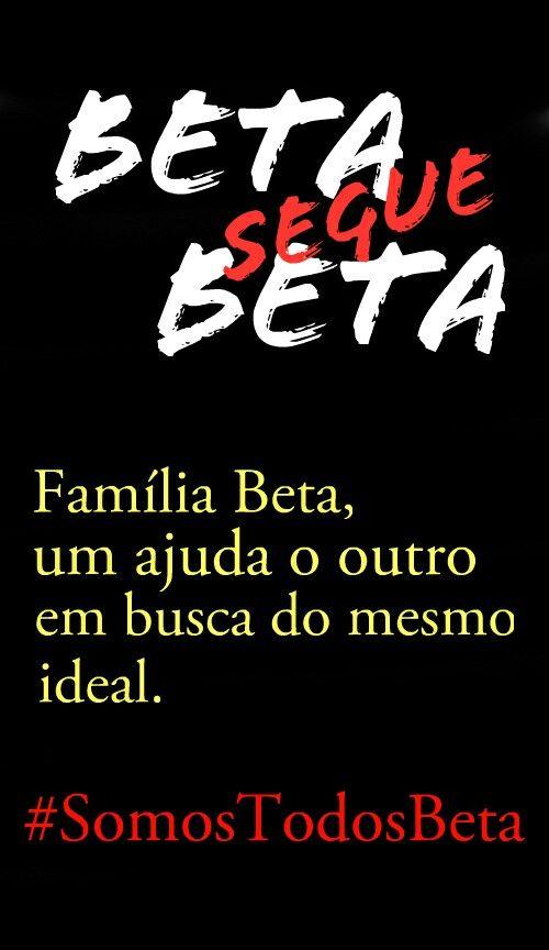 Beta ajuda Beta. SDV #SomosTodosBeta