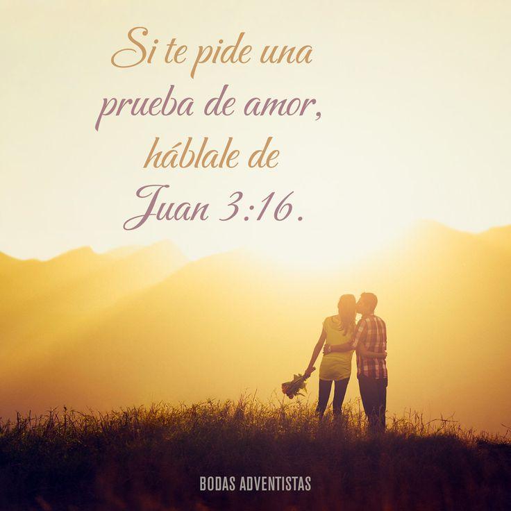 Prueba de amor - #bodasadventistas #olanfoto #adventista #adventist #asd #bodas #wedding #boda #amor #love #bible #biblia #juan #quote #frase #versiculo #jovenesadventistas #ja #mensajescristianos www.bodasadventistas.com