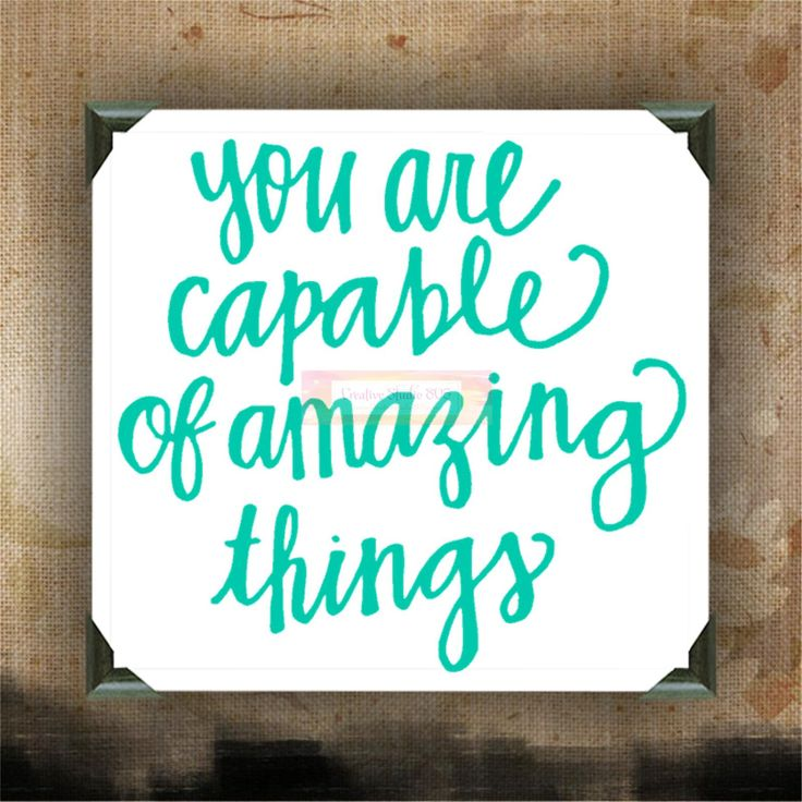You Are Capable Of Amazing Things Painted Canvases