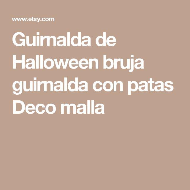 Guirnalda de Halloween bruja guirnalda con patas Deco malla