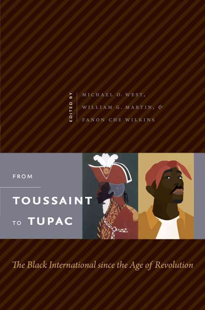 From Toussaint to Tupac: The International Since the Age of Revolution