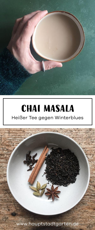 Indischer Gewürz Tee für kalte Tage im Garten oder zuhause auf der Couch. Für das Hygge Gefühl im Herbst und Winter.