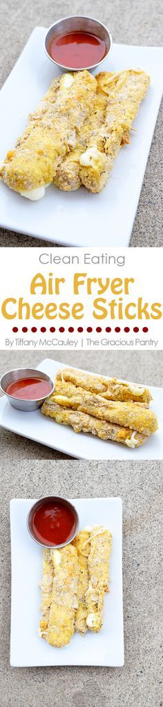 Clean Eating Recipes | Air Fryer Recipes | Cheese Sticks Recipe | Healthy Snacks ~ https://www.thegraciouspantry.com