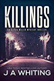 Free Kindle Book -   The Killings (An Olivia Miller Mystery Book 1)