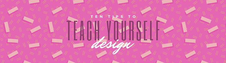 10 tips and tricks to help beginning designers learn design principles and boost design skills fast.