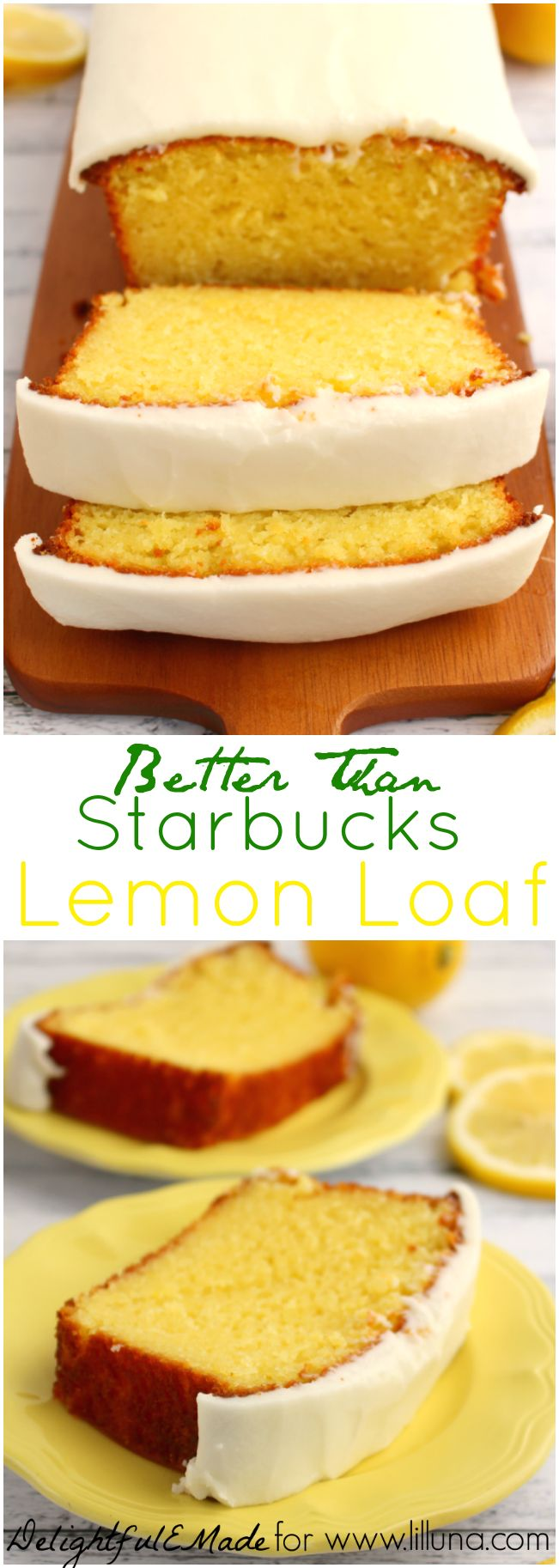 If you like Starbucks Lemon Loaf, then you'll love this moist, delicious Lemon cake! This easy to make recipe, is loaded with delicious lemon flavor, and topped with an amazing lemon frosting. L'il Luna