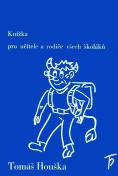 Cvičení a hry pro Sloh, zábavné úlohy pro český jazyk na prvním stupni základní školy, z knížky Škola hrou