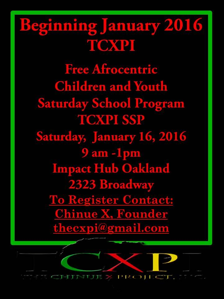 A FREE AFROCENTRIC SATURDAY SCHOOL FOR CHILDREN AND YOUTH IN OAKLAND, CALIFORNIA.   PLEASE DONATE TO SUPPORT TCXPI!  https://fundly.com/the-chinue-x-project-inc-fundraiser