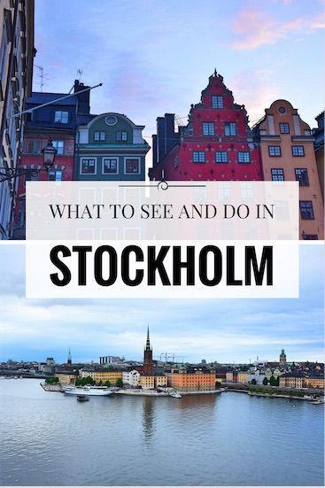 What to see and do in Stockholm, Sweden