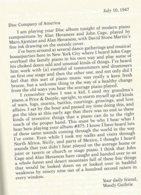 Woody Guthrie to John Cage and Alan Hovhaness. (Guthrie et Cage sont nés la même année en 1912)