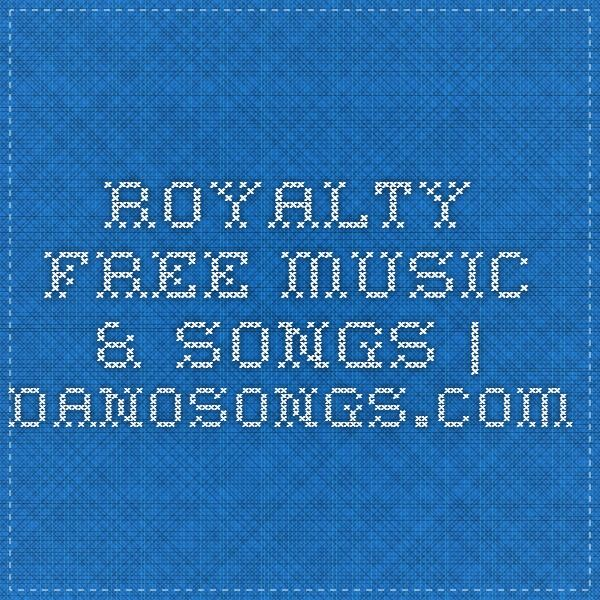 Royalty Free Music & Songs | DanoSongs.com