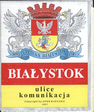 Białystok. Ulice. Komunikacja, OPGK, 1997, http://www.antykwariat.nepo.pl/bialystok-ulice-komunikacja-p-13453.html