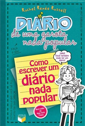 """""""Diário de uma garota nada popular: Como escrever um diário nada popular (Vol. 3 ½)"""", de Rachel Renée Russell"""