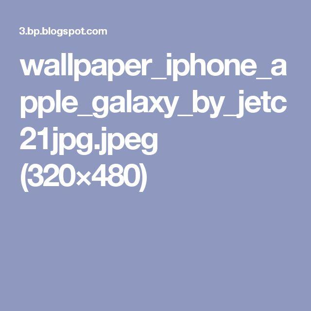 wallpaper_iphone_apple_galaxy_by_jetc21jpg.jpeg (320×480)