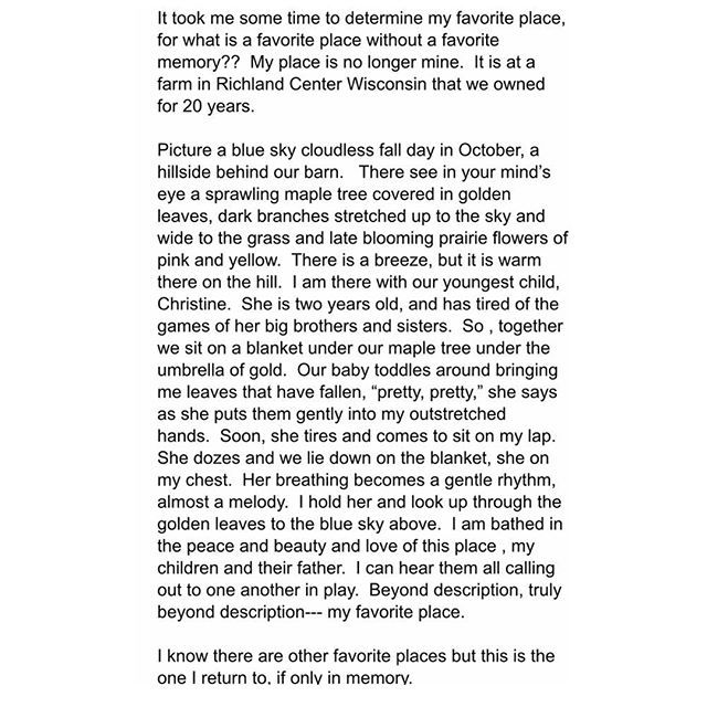 My mom wrote this and shared it with me. An essay she submitted to a friend's blog. Her charge was to write about a favorite place. It left me teary and speechless. It filled my memory and heart with this favorite place where I spent all of my childhood weekends. But most of all, it left me grateful and reminded me of how very blessed I am to be a part of this memory. My mother continues to shape, inspire and raise me, no matter how old I am. She is my mother. I am her daughter.❤️ Swipe left…