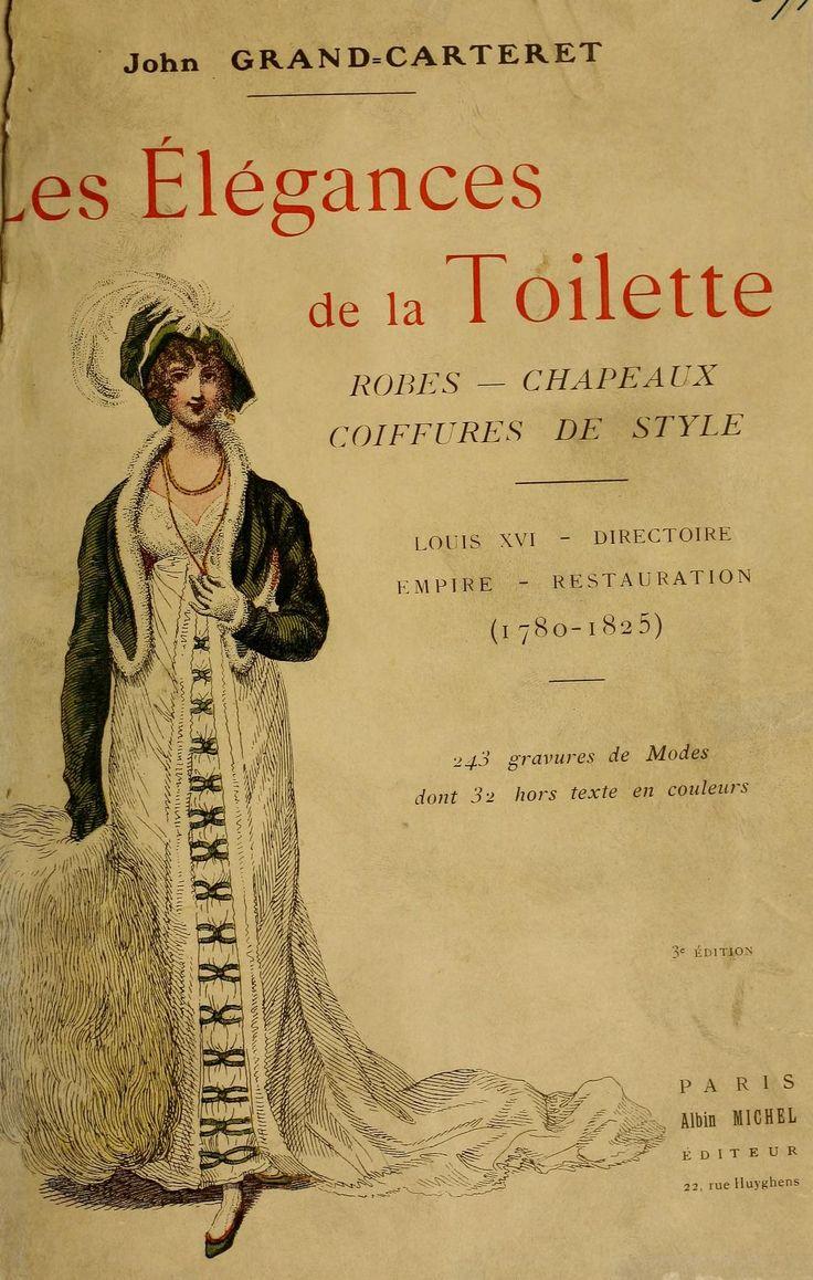 Les élégances de la toilette: robes--chapeaux--...