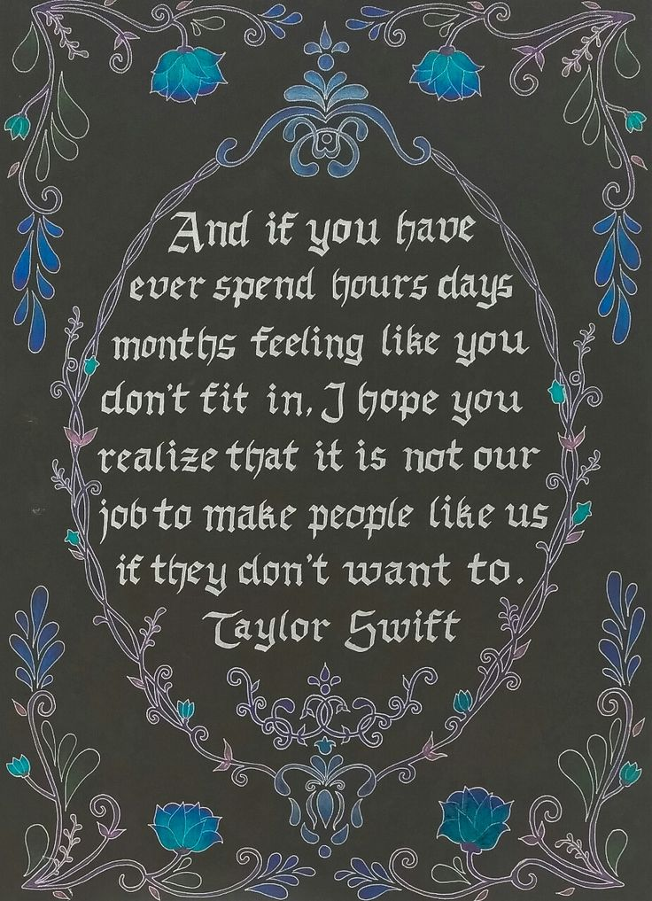 calligraphy : Taylor Swift's quotes