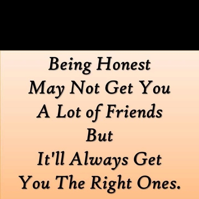 Honesty.: Sayings, Inspiration, Friends, Quotes, Truth, True, Thought, Honest