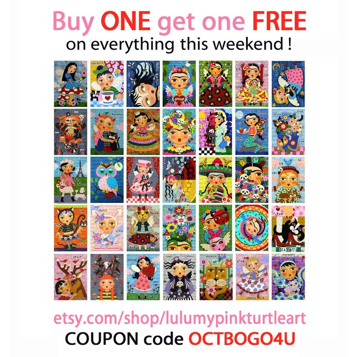 BOGO SALE on Frida Kahlo, cats, dogs, owls, angels, fairies, day of the dead, skull,  Halloween and more art by LuLu Mypinkturtle !                   Enter COUPON code OCTBOGO4U upon checking out ! www.etsy.com/shop/lulumypinkturtleart