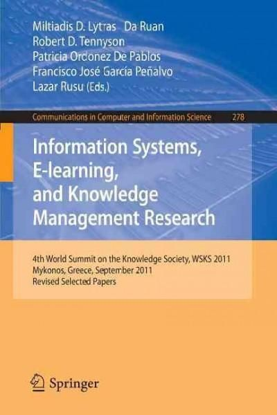 Information Systems, E-learning, and Knowledge Management Research: 4th World Summit on the Knowledge Society, Ws...