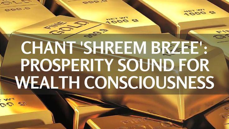Chant Shreem Brzee 108 Times: Prosperity Sound For Wealth Consciousness