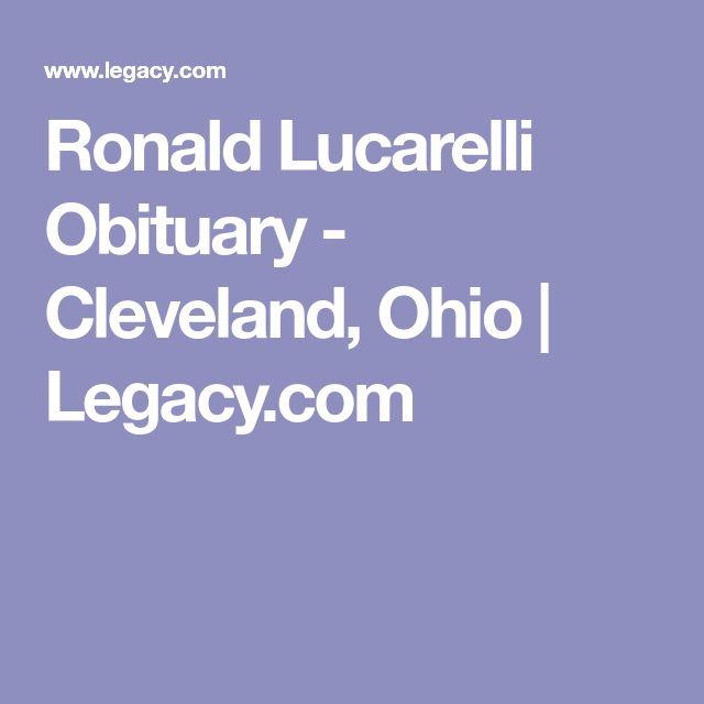 Ronald Lucarelli Obituary - Cleveland, Ohio | Legacy.com
