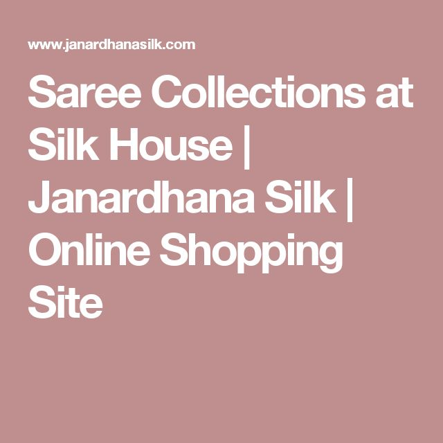 Saree Collections at Silk House | Janardhana Silk | Online Shopping Site