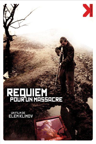 Requiem pour un massacre : Affiche Elem Klimov