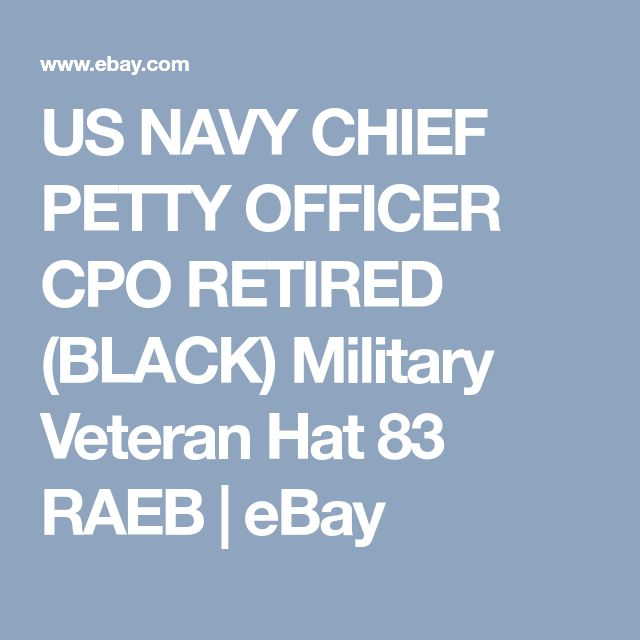 US NAVY CHIEF PETTY OFFICER CPO RETIRED (BLACK) Military Veteran Hat 83 RAEB | eBay