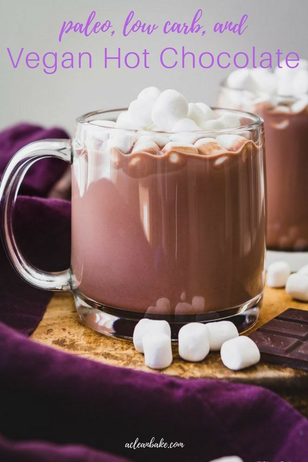 Paleo Vegan Hot Chocolate Mix Drink With Sugar Free Option Recipe Vegan Hot Chocolate Hot Chocolate Mix Recipe Hot Chocolate Recipes