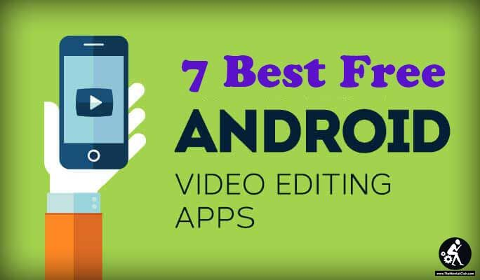 best free video editing app for android 2017