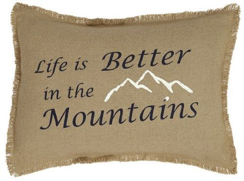 """Do you love the Mountains? Do you live there or vacation the mountains frequently? Show the love in your home with our Burlap Natural """"Better In the Mountains"""" Pillow 14x18"""" Filled! https://www.primitivestarquiltshop.com/search?type=product&q=better+in+the+mountains+pillow #primitivecountrybedroomsbeddingandaccessories"""