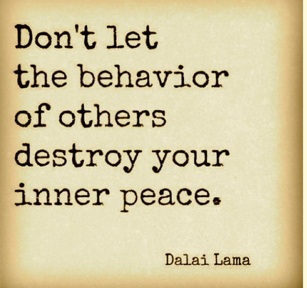 You can NEVER control what other people do or say. You CAN control how you respond to it.