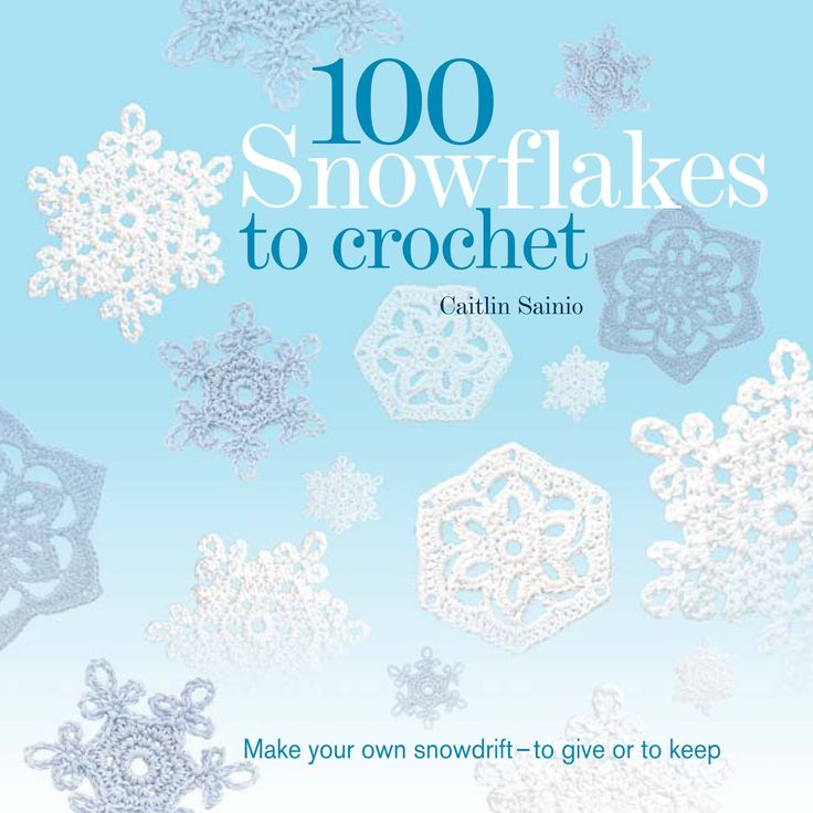 free crocheted snowflake patterns | Crochet Geek - Free Instructions and Patterns: 100 Snowflakes to ...