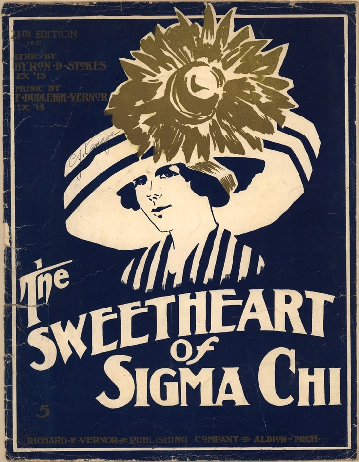 """And the moonlight beams On the girl of my dreams She's the Sweetheart of Sigma Chi..."""