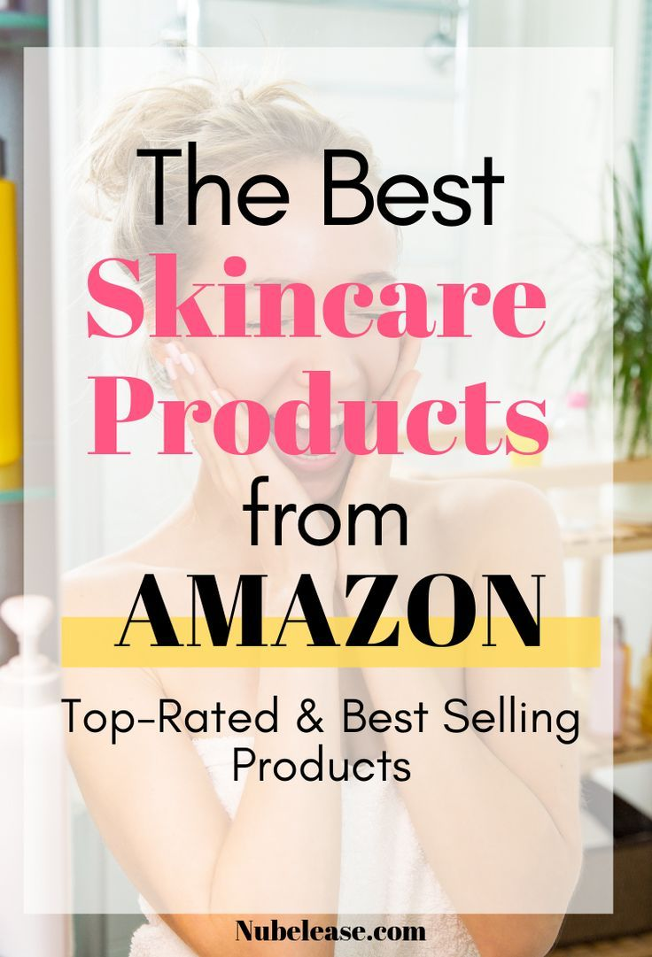 Best Amazon Skin Care Amazing Beauty Products On Amazon Amazon Beauty Products Skin Care Best Skincare Products