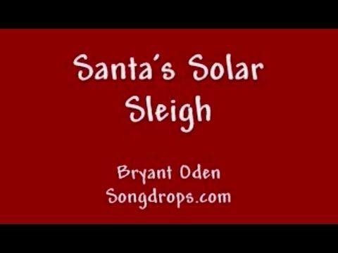 FUNNY CHRISTMAS SONG: Santa's Solar Sleigh