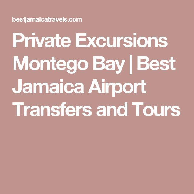 Private Excursions Montego Bay | Best Jamaica Airport Transfers and Tours