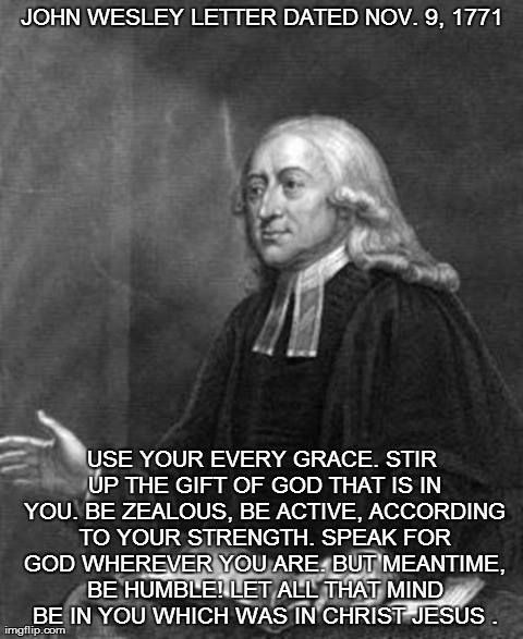 justice and mercy according to john wesley Biblical justice involves making individuals, communities, and the cosmos whole, by upholding both goodness and impartialityit stands at the center of true religion, according to james, who says that the kind of religion that god our father accepts as pure and faultless is this: to look after orphans and widows in their distress and to.