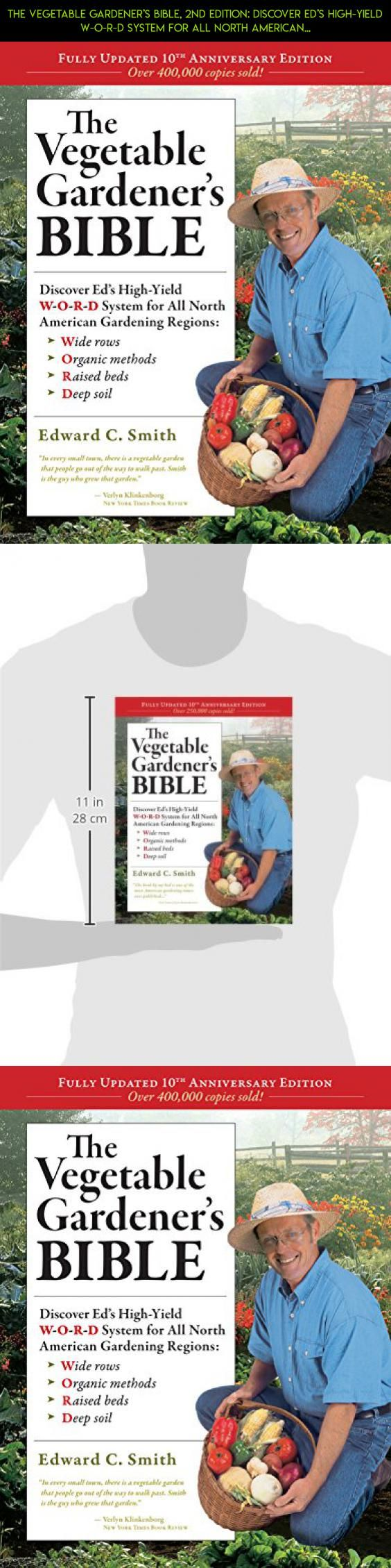 The Vegetable Gardener's Bible, 2nd Edition: Discover Ed's High-Yield W-O-R-D System for All North American Gardening Regions: Wide Rows, Organic Methods, Raised Beds, Deep Soil #gardening #racing #technology #tech #gadgets #products #101 #camera #shopping #fpv #kit #drone #parts #plans