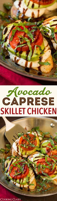 Avocado Caprese Skillet Chicken - SO GOOD!!! Ready under 25 minutes! Definitely adding this to the dinner rotation!