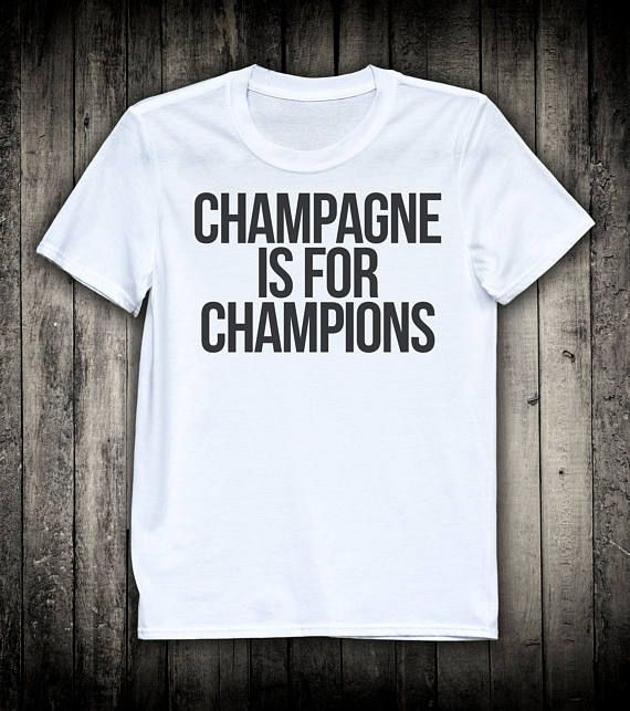 Champagne Is For Champions Cute Running Slogan Tee Funny Running Quote Shirt Gym Fitness Clothing