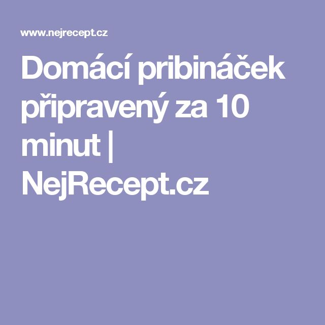 Domácí pribináček připravený za 10 minut   NejRecept.cz