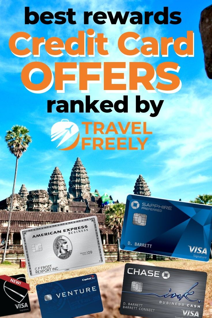 Best Travel Credit Card Offers With Travel Rewards For March 2020 Best Travel Credit Cards Best Credit Card Offers Rewards Credit Cards