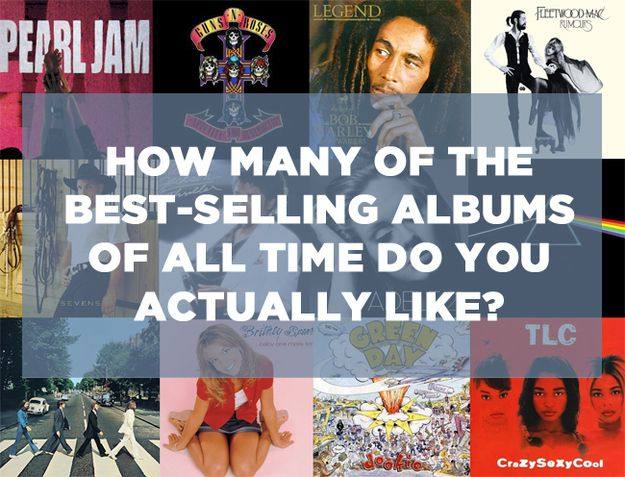 How Many Of The Best-Selling Albums Of All Time Do You Actually Like?