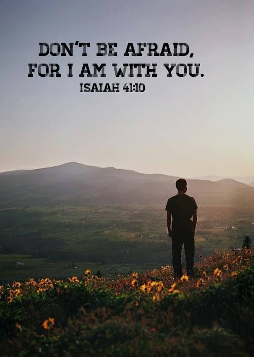 25 best ideas about isaiah 41 10 13 on pinterest do not